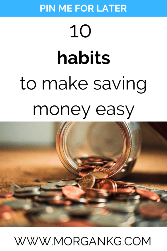If you are looking for tips and ideas to save money to meet your money saving goals, this article is for you! This is how you save money for your budget and how to be more frugal. Click over to find out 10 good money saving habits!