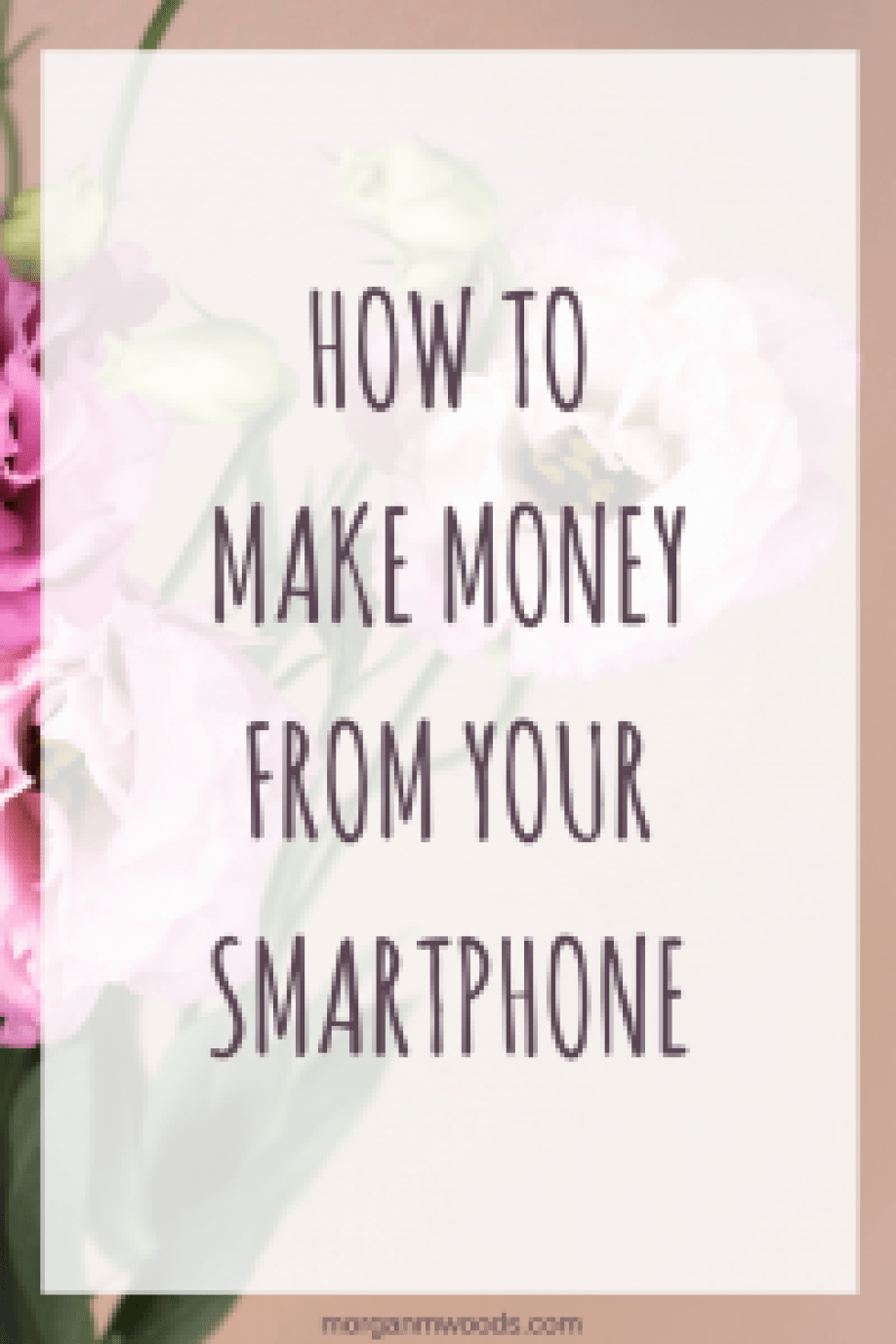 How to make money from your smartphone