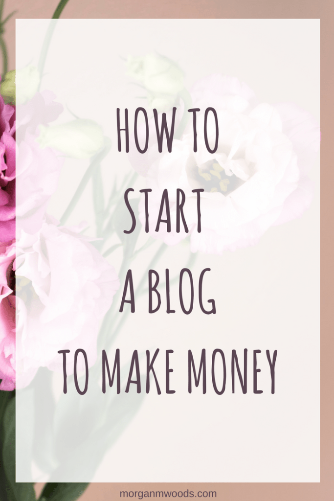 How to start a blog to make money