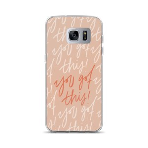 You Got This Pink Samsung Case