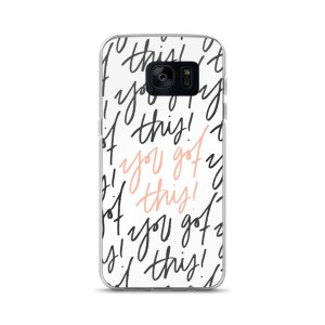 You Got This White Samsung Case