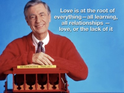 Mr. Rogers on the importance of love