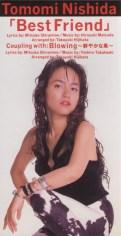 西田智美 1stシングル Best Friends 1993/2/24 BMGビクター