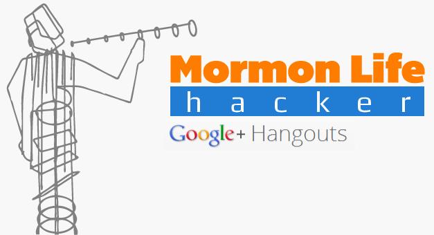1st Ever Mormon Life Hacker Live Hangout – Dec '12