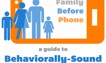 Family Before Phone – Behaviorally-Sound New Years Resolutions