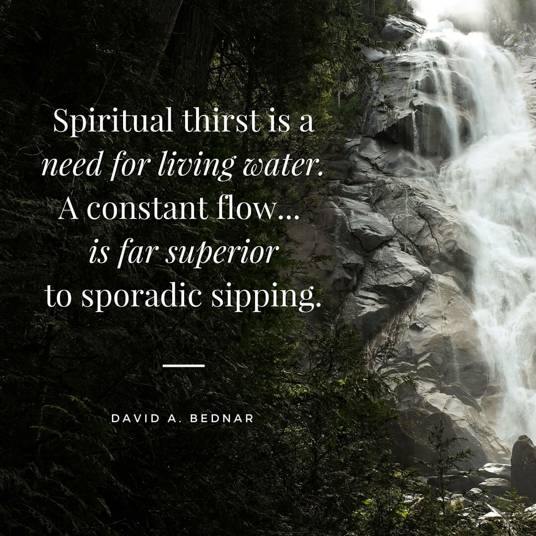 spiritual-thirst-living-water-bednar