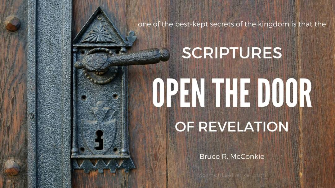 Scriptures open the door of revelation mcconkie