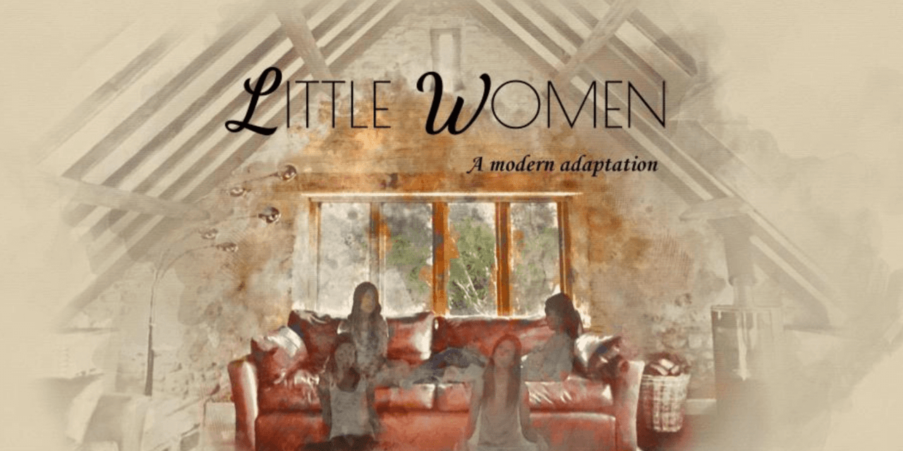 From ONCE I WAS A BEEHIVE to LITTLE WOMEN; a modern retelling of a classic by the creators of memorable Mormon cinema