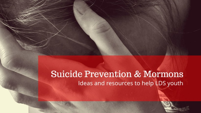 Mormons LDS Suicide Prevention Youth