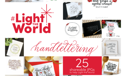 FREE DOWNLOAD: 9 hand letterers come together to #LightTheWorld with these designs. Check them out!