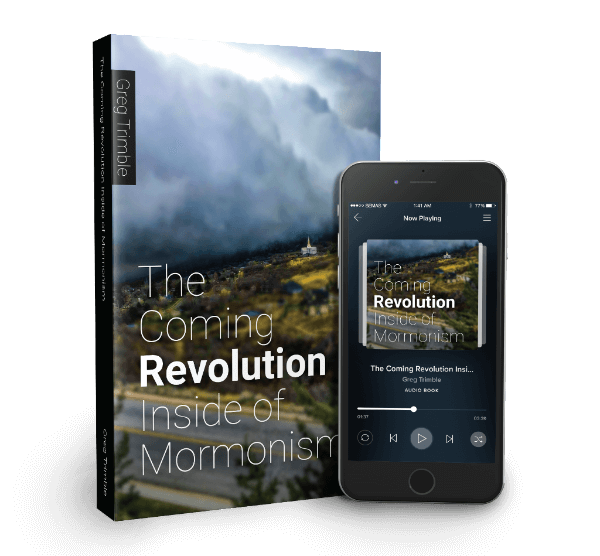 """Greg Trimble's """"The Coming Revolution Inside Mormonism"""" and other most-read blog posts now in book form!"""