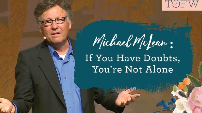 Michale mcclean forgotten carols faith crisis not alone tofw