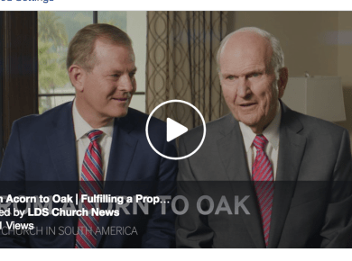 From Acorn to Oak | Fulfilling a Prophecy about the Church in South America LDS Mormon Nelson Ballard