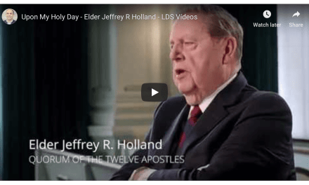 "Elder Holland discusses the Sabbath in the new video ""Upon My Holy Day"""