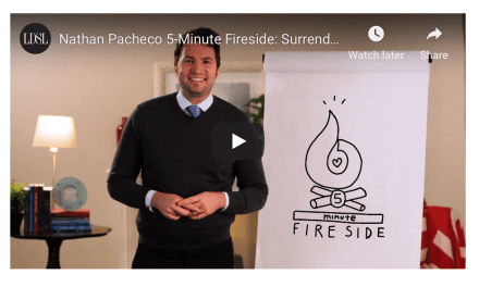 Nathan Pacheco 5-Minute Fireside: Surrendering To God's Will (via LDS Living)