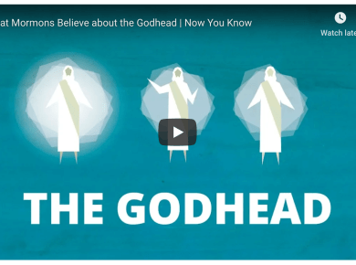 What Mormons Believe about the Godhead | Now You Know LDS Mormon
