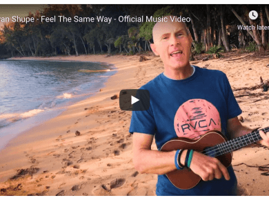 Ryan Shupe - Feel The Same Way LDS Mormon Beach Sun Sand Hawaii