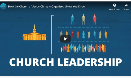 VIDEO: How the Church of Jesus Christ Is Organized