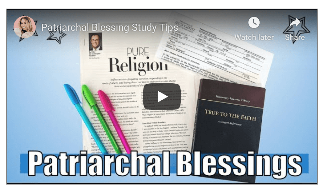 Patriarchal Blessing Study Tips by Sunday Jess