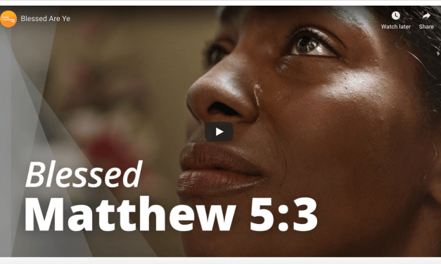 VIDEO: Blessed Are Ye — Matthew 5:3 (Bible video)