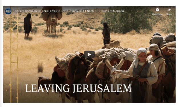 "VIDEO | Book of Mormon ""The Lord commands Lehi's Family to Leave Jerusalem"" 