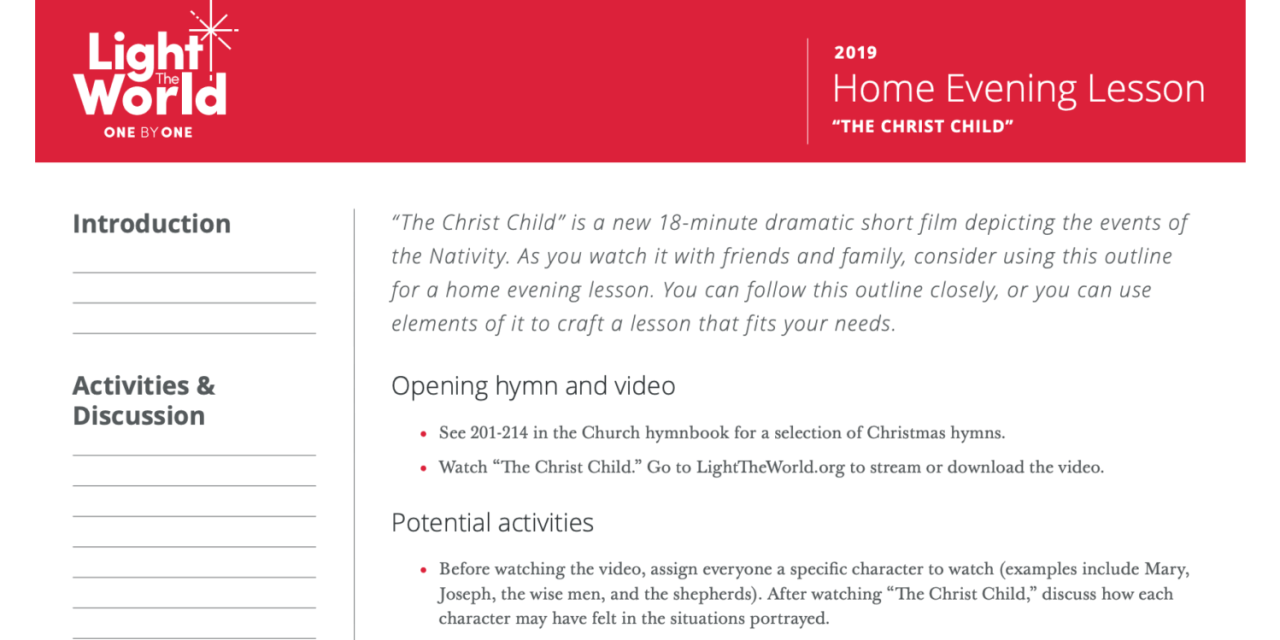 VIDEO: Home Evening Lesson for #TheChristChild #LightTheWorld 2019