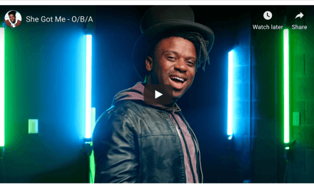 "VIDEO: ""She Got Me"" – O/B/A"