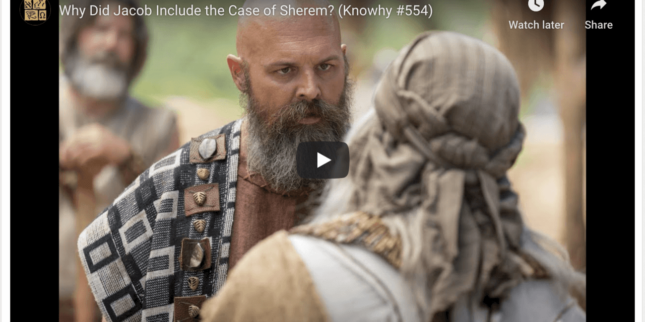 Come Follow Me: Why Did Jacob Include the Case of Sherem? (Book of Mormon Central)