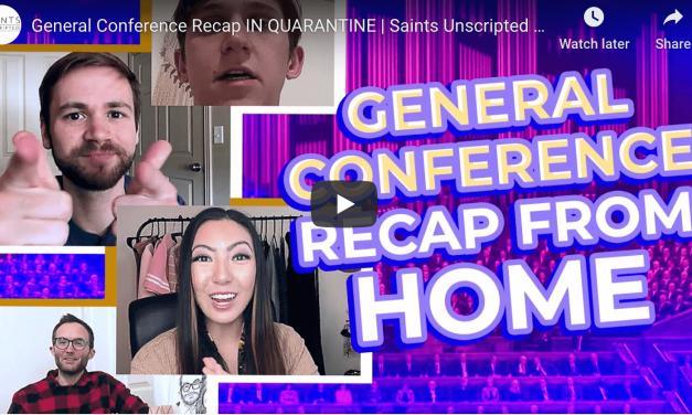 VIDEO: #GeneralConference Recap IN QUARANTINE | Saints Unscripted Vlogs