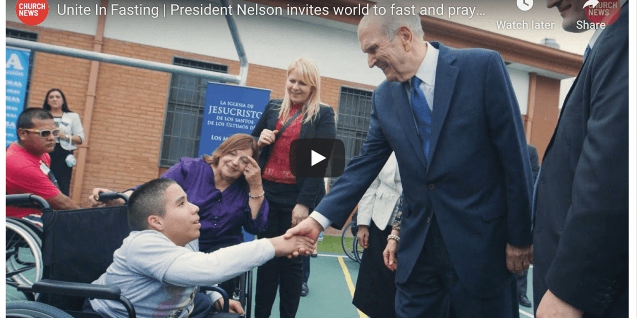 VIDEO: Unite In Fasting | President Nelson invites world to fast and pray on Good Friday, April 10 (Church News)