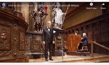 VIDEO: Andrea Bocelli: Music For Hope – Live From Duomo di Milano