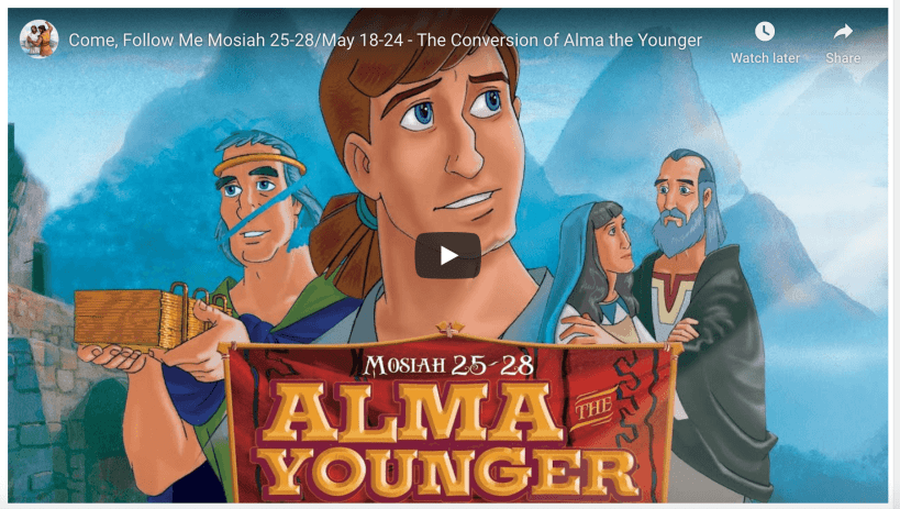 Come, Follow Me Mosiah 25-28/May 18-24 - The Conversion of Alma the Younger Living Scriptures