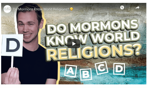VIDEO: Do Mormons Know World Religions? 😬 (via Saints Unscripted)