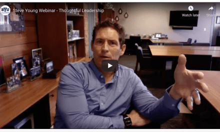 VIDEO: Football great Steve Young webinar on Thoughtful Leadership: BYU Management Society Global Webinar