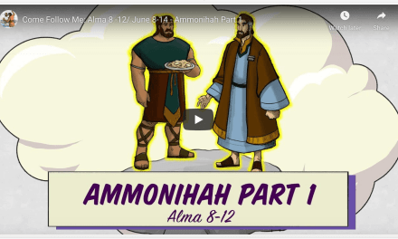 VIDEO: Living Scriptures Come Follow Me: Alma 8 -12 / June 8-14 – Ammonihah Part 1