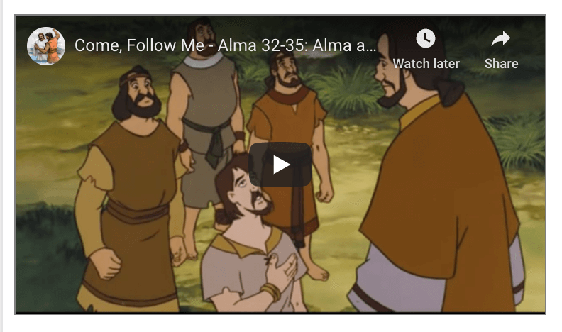 VIDEO: #ComeFollowMe with Living Scriptures Alma 32-35 | July 13-19