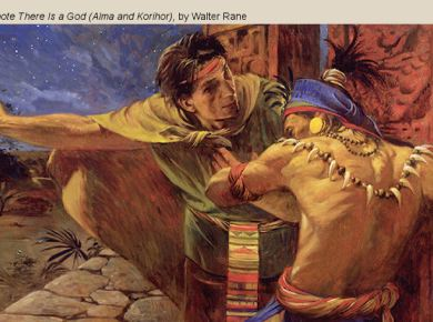"""COME, FOLLOW ME LESSON AIDS — Book of Mormon Lesson 27: July 6–12 """"The Virtue of the Word of God"""" Alma 30-31 Alma korihor denote there god"""