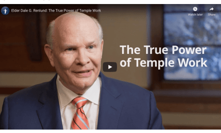 VIDEO: Elder Dale G. Renlund: The True Power of Temple Work