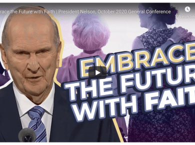 Embrace the Future with Faith | President Nelson, October 2020 General Conference