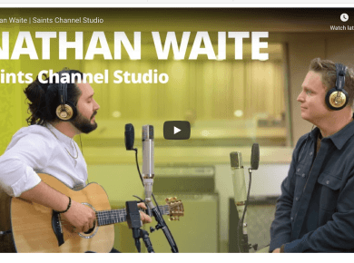 VIDEO: Nathan Waite | Saints Channel Studio