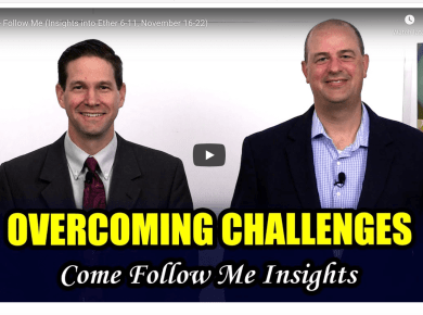 """VIDEO: COME FOLLOW ME FROM BOOK OF MORMON CENTRAL (INSIGHTS INTO November 16–22 """"That Evil May Be Done Away"""" Ether 6-11) WITH TAYLOR AND TYLER 
