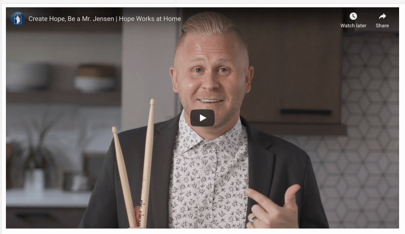 VIdEO: Create Hope, Be a Mr. Jensen | Hope Works at Home | The Church of Jesus Christ of Latter-day Saints