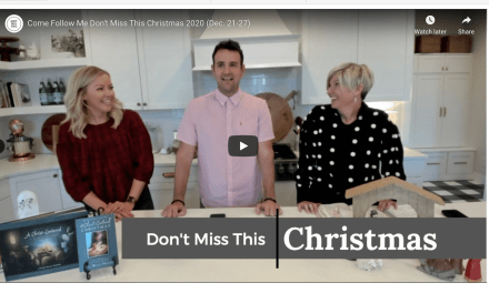 VIDEO: DON'T MISS THIS COME FOLLOW ME (Christmas 2020 December 21-27) WITH EMILY FREEMAN AND DAVID BUTLER | #COMEFOLLOWME