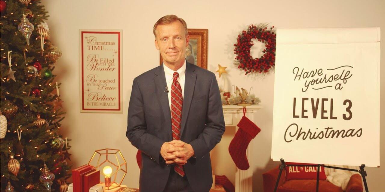 "VIDEO: John Bytheway's 5-Minute Fireside: ""Have Yourself a Level 3 Christmas"" | #LightTheWorld | Deseret Book"