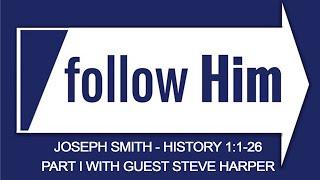 VIDEO: #ComeFollowMe follow Him - Joseph Smith History 1:1-26 Part II -John Bytheway & Hank Smith with guest Steve Harper | Our Turtle House