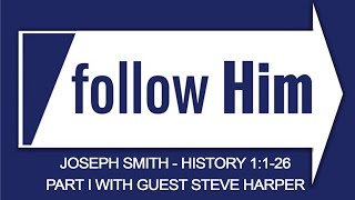 VIDEO: #ComeFollowMe follow Him – Joseph Smith History 1:1-26 Part II -John Bytheway & Hank Smith with guest Steve Harper | Our Turtle House