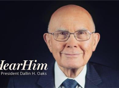 How I #HearHim​: President Dallin H. Oaks