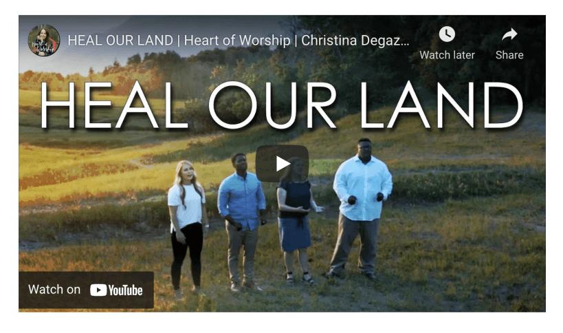 VIDEO: HEAL OUR LAND   Heart of Worship   Christina Degazio Featuring: Kristen Bodine Scott, Abraham Thomas, Allie Gardner, Conlon Bonner