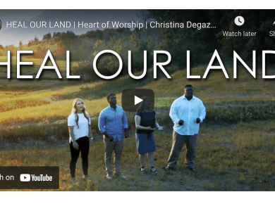 VIDEO: HEAL OUR LAND | Heart of Worship | Christina Degazio Featuring: Kristen Bodine Scott, Abraham Thomas, Allie Gardner, Conlon Bonner