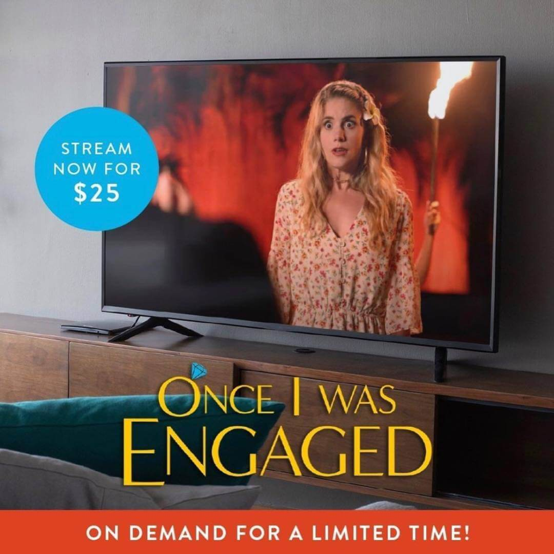 Once I Was Engaged—click to get tickets now!